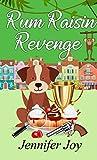 Rum Raisin Revenge: A Jessica James Cozy Mystery (Murder on the Equator Book 2)