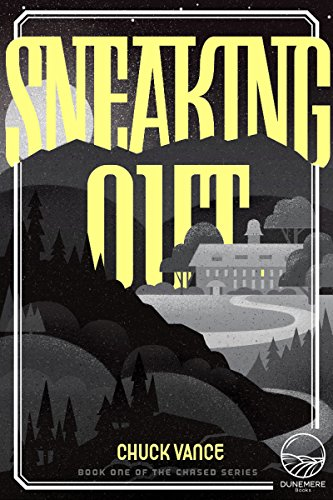 """For fans of """"A Study in Charlotte"""" and boarding school lit, Sneaking Out by Chuck Vance immerses readers in the privileged prep school world, with a mystery that exposes the dark side of life on a residential high school campus."""