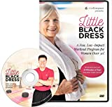 Little Black Dress The Low Impact Workout Exercise and Fitness Program for Women