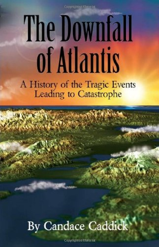 Download The Downfall of Atlantis: A History of the Tragic Events Leading to Catastrophe ebook