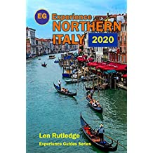 Experience Northern Italy 2020 (Experience Guides)