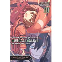 Sword Art Online Alternative Gun Gale Online, Vol. 3 (light novel)