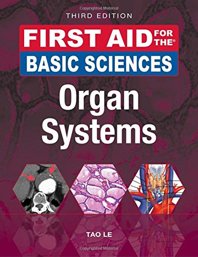 1259587037 - First Aid for the Basic Sciences: Organ Systems, Third Edition (First Aid Series)