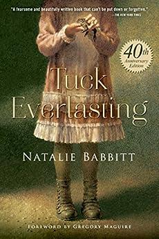 Tuck Everlasting by [Babbitt, Natalie]