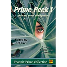 Prime Peek I (Phoenix Prime Collection Book 9)