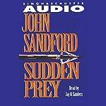 Sudden Prey | John Sandford