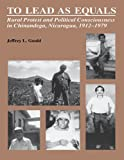 america in european consciousness - To Lead As Equals: Rural Protest and Political Consciousness in Chinandega, Nicaragua, 1912-1979