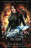 img - for Dominion (Life After) (Volume 3) book / textbook / text book
