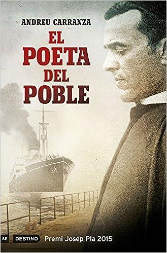 El poeta del poble: Premi Josep Pla 2015 (LANCORA): Amazon.es: Andreu Carranza: Libros