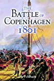 Front cover for the book The Battle of Copenhagen 1801 by Ole Feldbaek