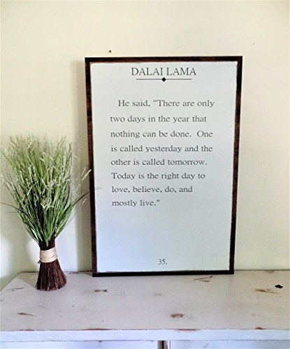 Dalai Lama quote There are only two days Distressed Wooden Sign Painted Rustic Fixer Upper style sign 2'x3' by Leap of Faith Sign Shop