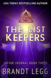 The List Keepers (The Justar Journal Book 3)