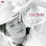 Ciao Bella! Italian Girl Singers Of The 60s (White Vinyl)