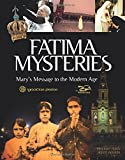 Fatima Mysteries: Mary's Message to the Modern