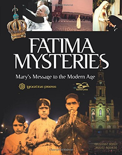 Fatima Mysteries: Mary's Message to the Modern Age]()