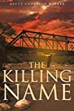 img - for The Killing Name book / textbook / text book
