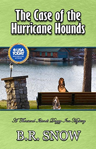 The Case of the Hurricane Hounds (The Thousand Islands Doggy Inn Mysteries Book 8) (Best Dog Breeds For Cold Weather)