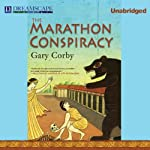 The Marathon Conspiracy: The Athenian Mysteries, Book 4 | Gary Corby