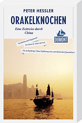Orakelknochen (DuMont Reiseabenteuer): Eine Zeitreise durch China