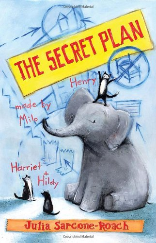 The Secret Plan (There Are Cats In This Book)