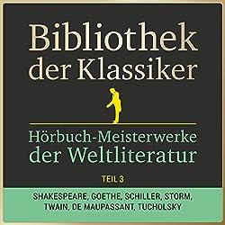 Hörbuch-Meisterwerke der Weltliteratur, Teil 3 (Bibliothek der Klassiker)