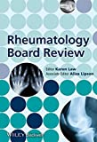 Rheumatology Board Review
