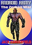 img - for Android Army: The Zerkon War book / textbook / text book