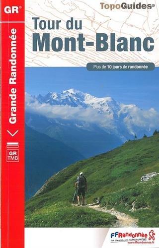 Tour du Mont-Blanc GR 2018 (French Edition)]()