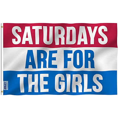 Anley [Fly Breeze 3x5 Foot Saturdays are for The Girls Flag - Vivid Color and UV Fade Resistant - Canvas Header and Double Stitched - Male Fraternity Flags Polyester with Brass Grommets 3 X 5 Ft