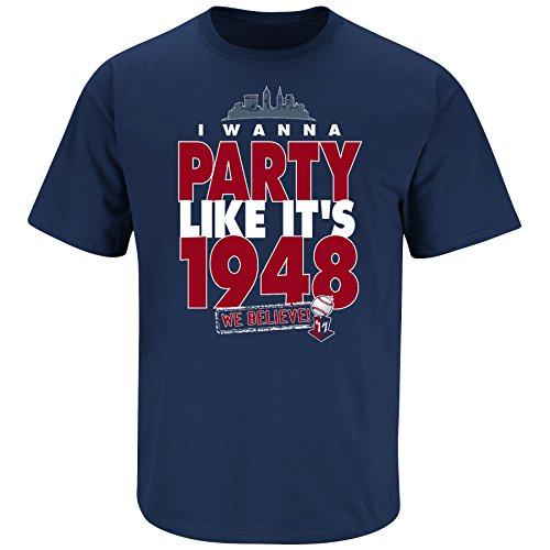 Cleveland Baseball Fans. I Wanna Party Like It's 1948 Navy T-Shirt (Sm-5X) (Large) (Cleveland Indians Tee Shirts)