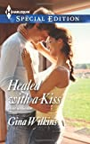 Healed with a Kiss, Gina Wilkins, 0373658141