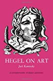Hegel on Art : An Interpretation of Hegel's Aesthetics, Kaminsky, Jack, 0873950070