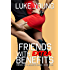 Friends With Extra Benefits (Friends With Benefits Book 4)