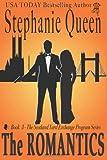 The Romantics, Stephanie Queen, 1494253836