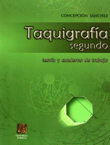 TAQUIGRAFIA 2 TEORIA Y CUADERNO DE TRABAJO CONCEPCION SANCHEZ