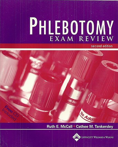 Phlebotomy Exam Review (Book with CD-ROM)