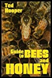 Guide to Bees and Honey, Ted Hooper, 0878571779
