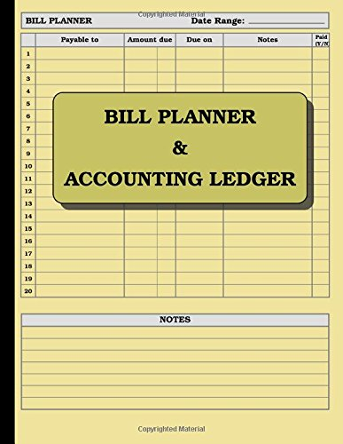 Bill Planner and Accounting Ledger: 110 pages; size = 8.5 x 11 inches (double-sided), perfect binding (Accounting Ledger Book)