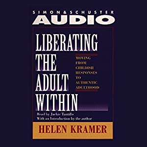 Liberating the Adult Within Audiobook