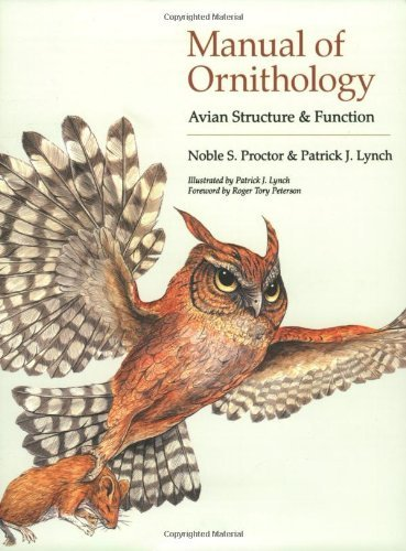 By Noble S. Proctor - Manual of Ornithology: Avian Structure and Function: 1st (first) Edition (Manual Of Ornithology Avian Structure & Function)