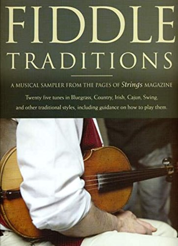 Fiddle Traditions: A Musical Sampler from the Pages of Strings - Strings Magazine