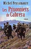 """Afficher """"Les prisonniers de Cabrera"""""""