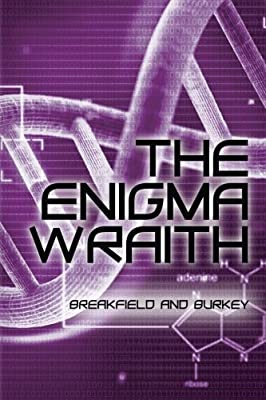 The Enigma Wraith (The Enigma Series) (Volume 4)