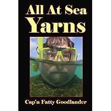All At Sea Yarns: The All At Sea Stories