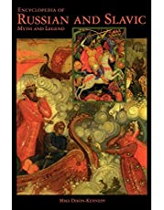 Encyclopedia of Russian and Slavic Myth and Legend
