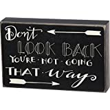 Primitives by Kathy Don't Look Back You're Not Going That Way Box Sign