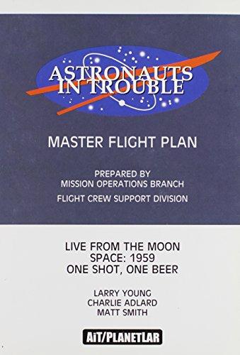 Astronauts In Trouble: Master Flight Plan