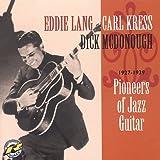 Pioneers of Jazz Guitar: 1927-1939