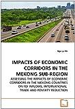 Impacts of Economic Corridors in the Mekong Sub-Region, Nga La Thi, 3639287193