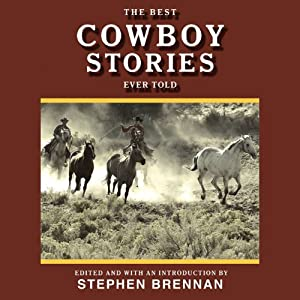 The Best Cowboy Stories Ever Told (Best Stories Ever Told) Audiobook
